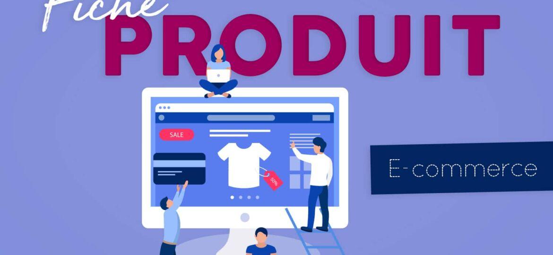 rédaction fiche produit e-commerce